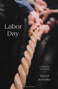 Labor Day: A Corporate Nightmare