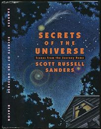 Secrets of the Universe: Scenes from the Journey Home