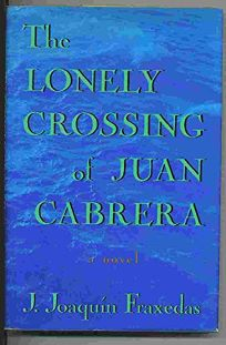 the lonely crossing of juan cabrera chapter 1 summary