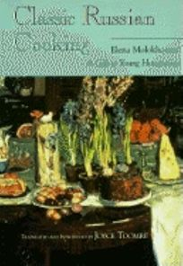 Classic Russian Cooking: Elena Molokhovets a Gift to Young Housewives