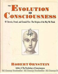 The Evolution of Consciousness: Of Darwin