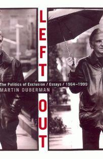 Left Out: A Political Journey