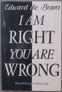 I Am Right You Are Wrong: 2from This to the New Renaissance: From Rock Logic to Water Logic