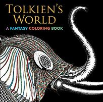 Tolkiens World: A Fantasy Coloring Book