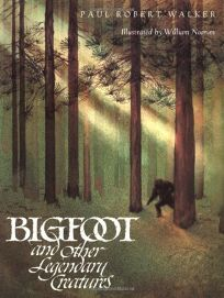 Bigfoot and Other Legendary Creatures