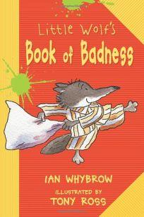 Little Wolfs Book of Badness