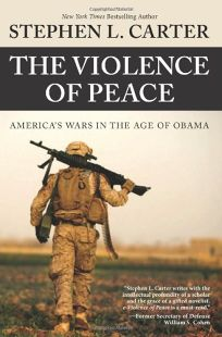 The Violence of Peace: Americas Wars in the Age of Obama