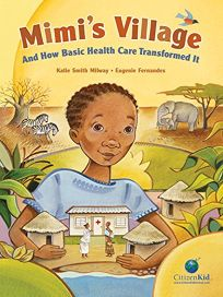 Mimis Village: And How Basic Health Care Transformed It