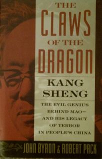 The Claws of the Dragon: Kang Sheng