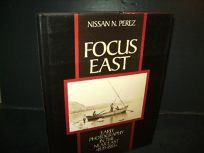 Focus East: Early Photography in the Near East 1839-1885