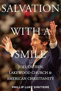 Salvation with a Smile: Joel Osteen