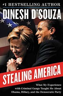 Stealing America: What My Experience with Criminal Gangs Taught Me About Obama