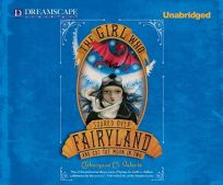 The Girl Who Soared Over Fairyland and Cut the Moon in Two