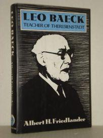 Leo Baeck: Teacher of Theresienstadt