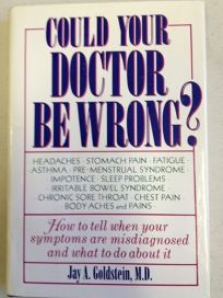 Could Your Doctor Be Wrong?