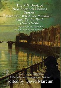 The MX Book of New Sherlock Holmes Stories Part XVI: 1881–1890