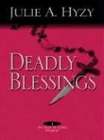 Deadly Blessings