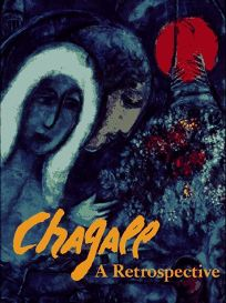 Chagall: A Retrospective