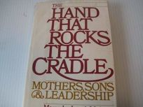 The Hand That Rocks the Cradle: Mothers