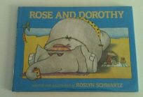 Rose and Dorothy