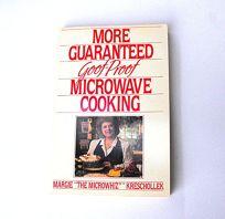 More Guaranteed Goof-Proof Microwave Coo