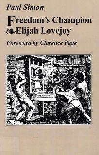 Freedoms Champion: Elijah Lovejoy