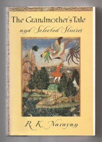 The Grandmothers Tale and Selected Stories