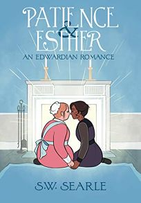 Patience and Esther: An Edwardian Romance