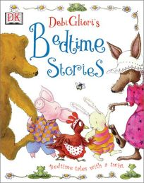 DEBI GLIORIS BEDTIME STORIES: Bedtime Tales with a Twist