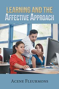 Learning and the Affective Approach