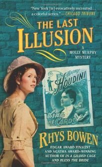 The Last Illusion: A Molly Murphy Mystery