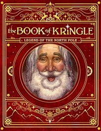The Book of Kringle: Legend of the North Pole