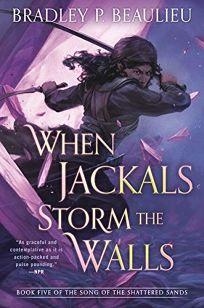 When Jackals Storm the Walls