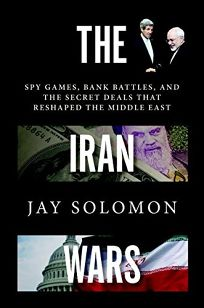 The Iran Wars: Spy Games