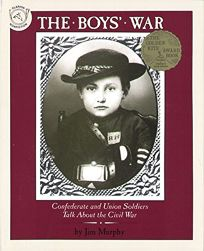 The Boys War: Confederate and Union Soldiers Talk about the Civil War