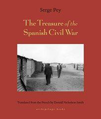 The Treasure of the Spanish Civil War