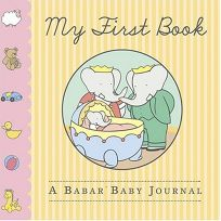 My First Book: A Babar Baby Journal