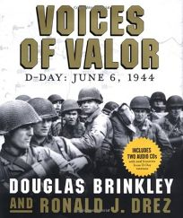VOICES OF VALOR: D-Day: June 6