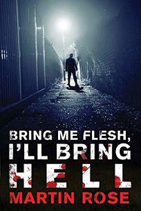 Bring Me Flesh