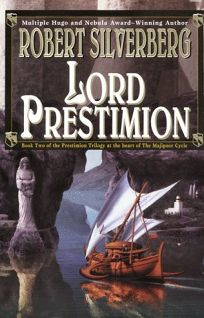 Lord Prestimion: The Majipoor Cycle Continues