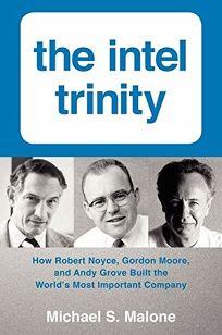 The Intel Trinity: How Robert Noyce
