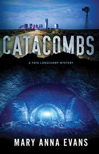 Catacombs: A Faye Longchamp Mystery