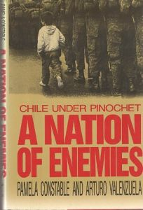 Nation of Enemies: Chile Under Pinochet
