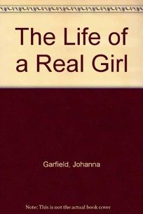 The Life of a Real Girl