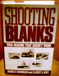 Shooting Blanks: War Making That Doesnt Work