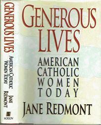 Generous Lives: American Catholic Women Today