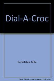 Dial-A-Croc