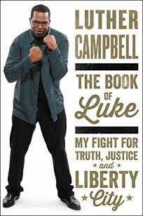 The Book of Luke: My Fight for Truth