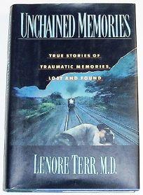 Unchained Memories: True Stories of Traumatic Memories