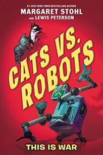 Cats vs. Robots: This Is War